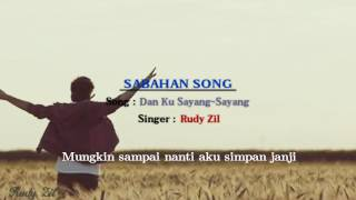 Rudy Zil - Dan Ku Sayang-Sayang