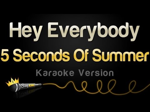 5 Seconds Of Summer - Hey Everybody! (Karaoke Version)
