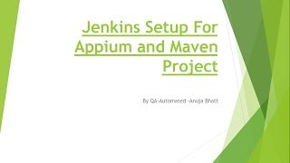 Jenkins Setup For Appium and Maven Project