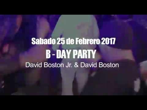 PRODUCCIONES RAYÓ PRESENTA B-DAY DAVID BOSTON & DAVID BOSTON JR.