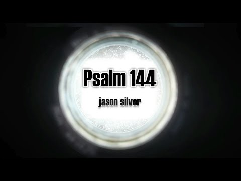 🎤 Psalm 144 Song with Lyrics - Blessed Be The Rock - Jason Silver [WORSHIP SONG]