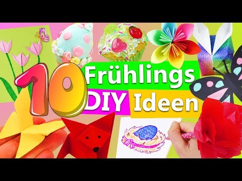 10 Frühlingsdeko DIY Ideen   Basteln für Ostern   Blumen selber machen   Schmetterling falten   Kids