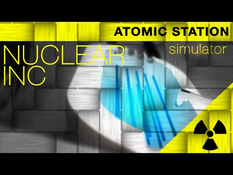 Nuclear inc - atomic station simulator for Android