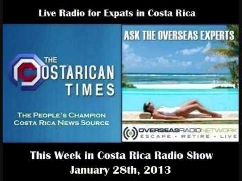 Costa Rican Times & Overseas Radio - This Week in Costa Rica - January, 28th, 2013