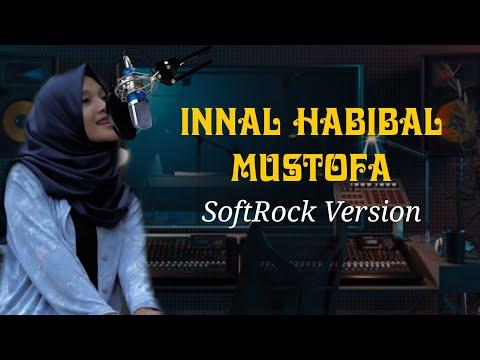 INNAL HABIBAL MUSTOFA 2019 (Putri Alhayyan ;soft Rock Version)