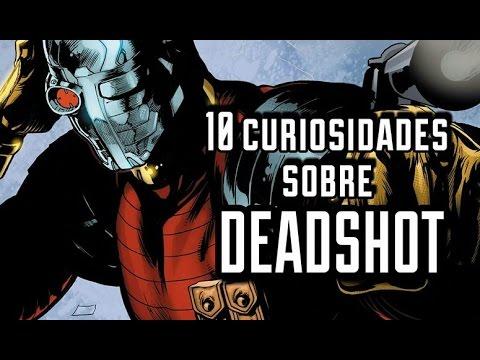 Deadshot  10 curiosidades  Comicultura