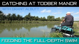 Catching At Todber Manor - Feeding The Full-Depth Swim