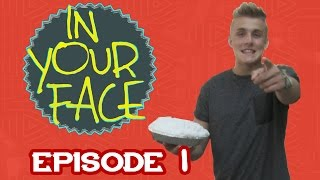 IN YOUR FACE with Jake Paul - Episode 1