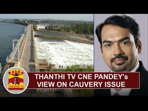 Thanthi TV CNE Pandey