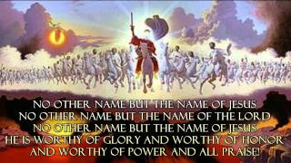 No Other Name, But The Name Of Jesus