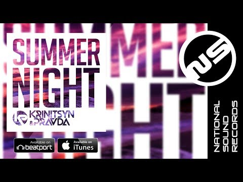Krinitsyn and Pravda - Summer Night (Original Mix)