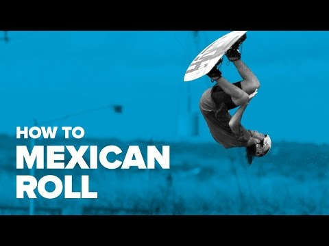 How to Mexican Roll on Wakeboard