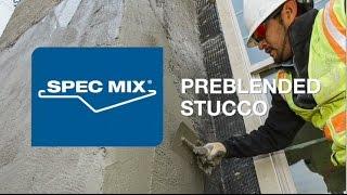 SPEC MIX® Preblended Stucco