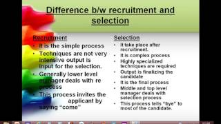 Hello friends today in this video wen will discuss about the difference between recruitment and selection.