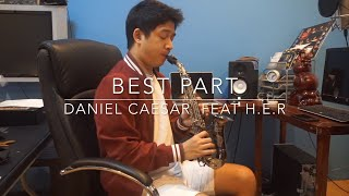 Best Part - Daniel Caesar feat H.E.R (Saxophone Cover) Saxserenade