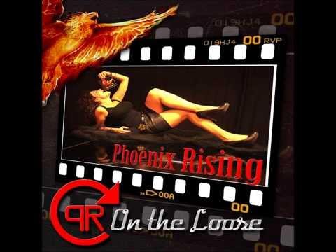 Phoenix Rising - On The Loose (Full Album)