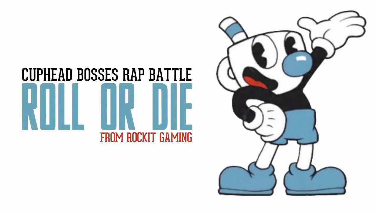 Cuphead - ROLL OR DIE (Lyrics) | BOSSES RAP BATTLE (From Rockit Gaming)