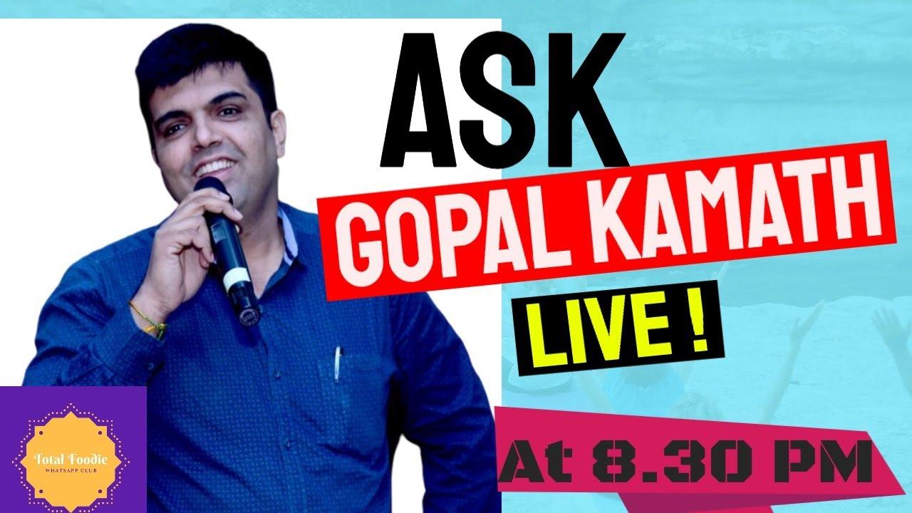 Ask Gopal Live