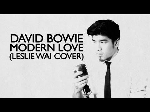 David Bowie - Modern Love (Leslie Wai Cover)