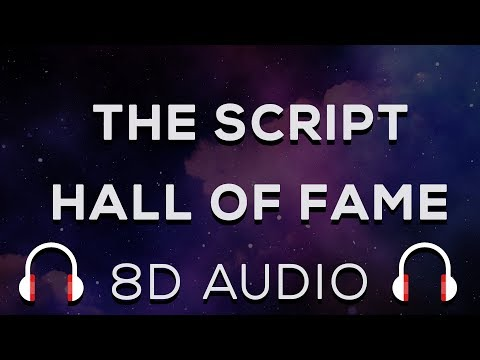 The Script - Hall of Fame 8D AUDIO (Use Headphones For Best Experience)