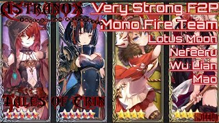 TALES OF ERIN Very Strong F2P Mono Fire Team Lotus Moon Nefeeru Mao Wu Lian - Gameplay Review #134