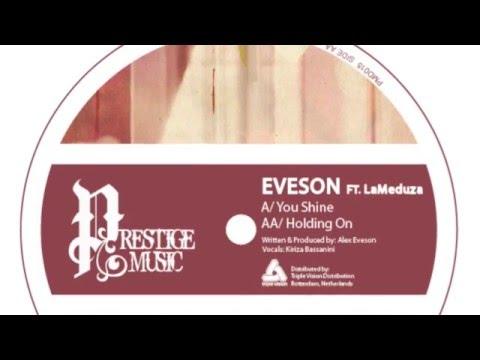 Eveson Feat. LaMedusa - Holding On