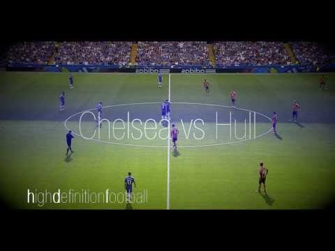 Chelsea vs Hull  ● HD  ● 720P   ● Come Back of Mourinho