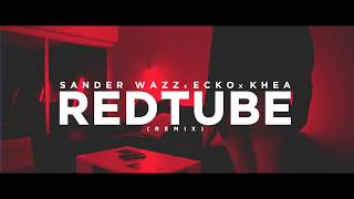 Смотреть клип Sander Wazz X Ecko X Khea - Redtube Remix