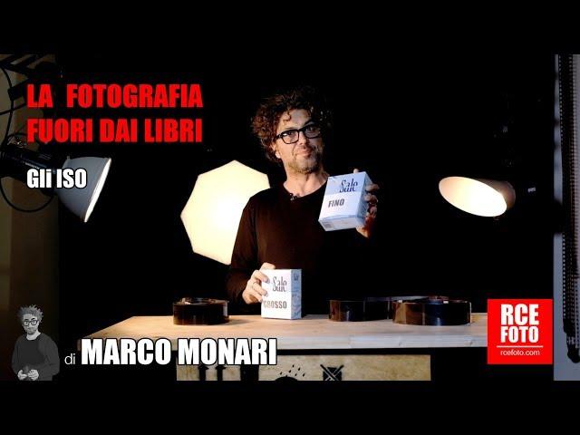 Marco Monari - ISO - La fotografia fuori dai libri
