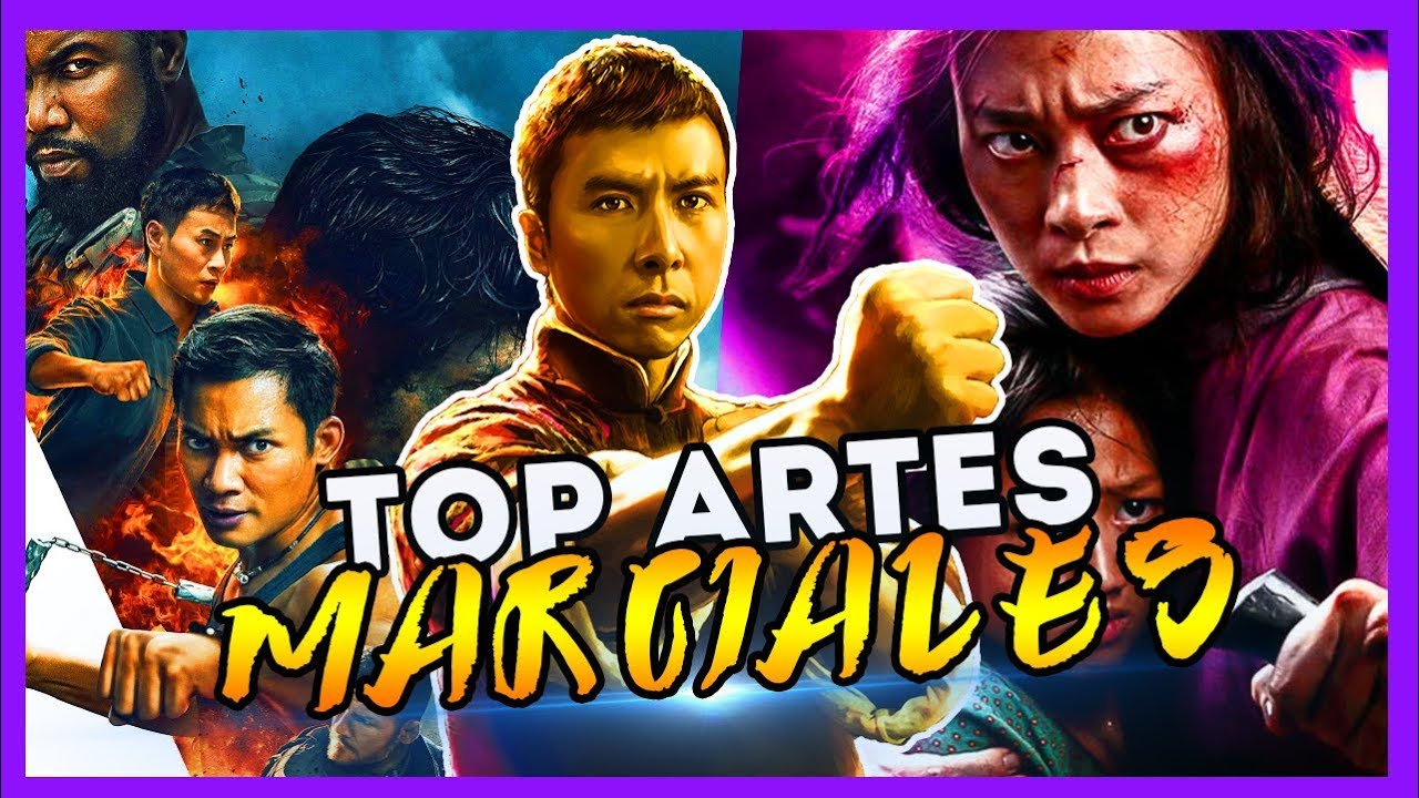 Top 12 Mejores Películas Artes Marciales 2019 Las Que Tienes Que Ver En 2021 Posta Bro Youtube