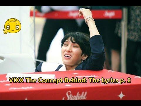 VIXX The Concept Behind: The Lyrics Part 2