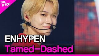 ENHYPEN, Tamed-Dashed (엔하이픈, Tamed-Dashed) [THE SHOW 211026]