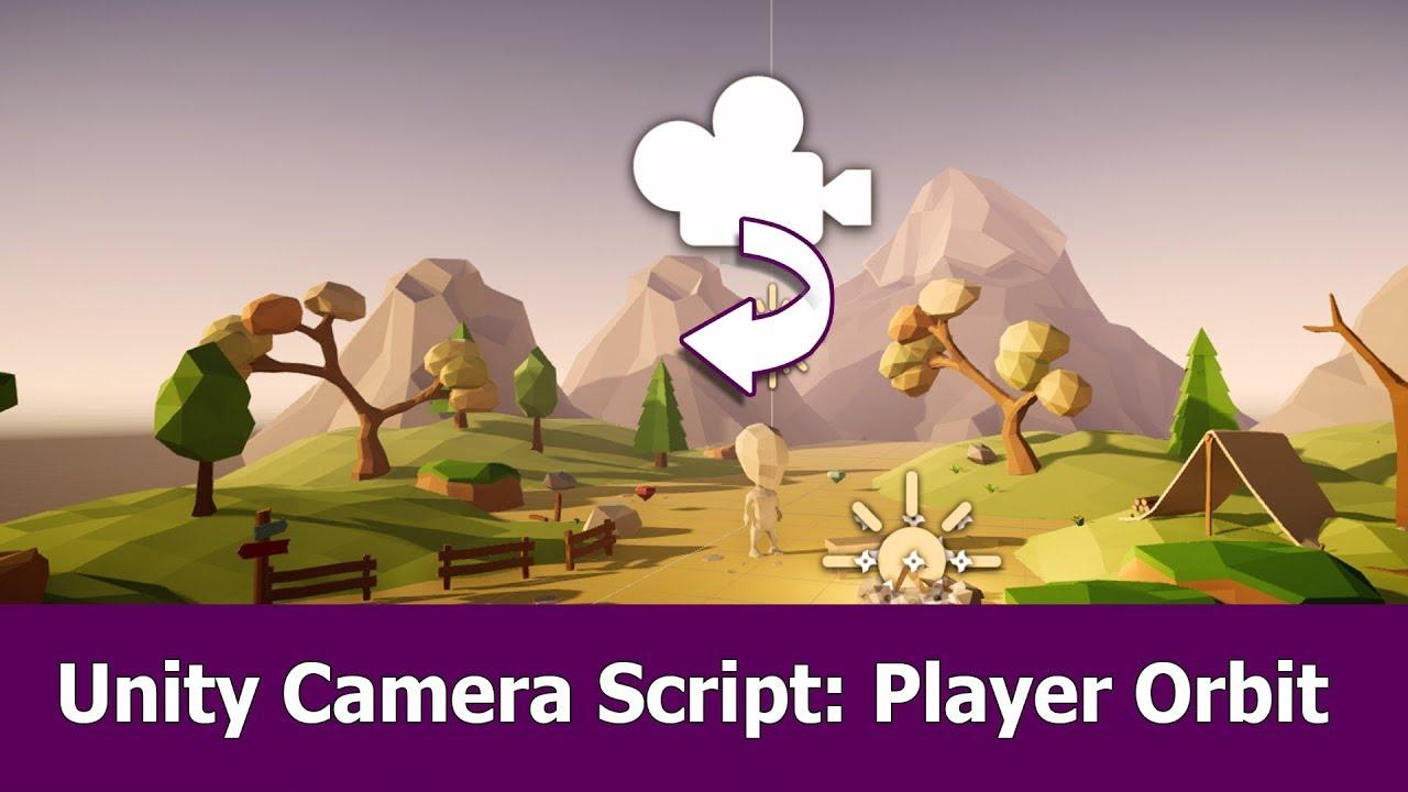 Unity Camera Script : Mouse Orbit Player