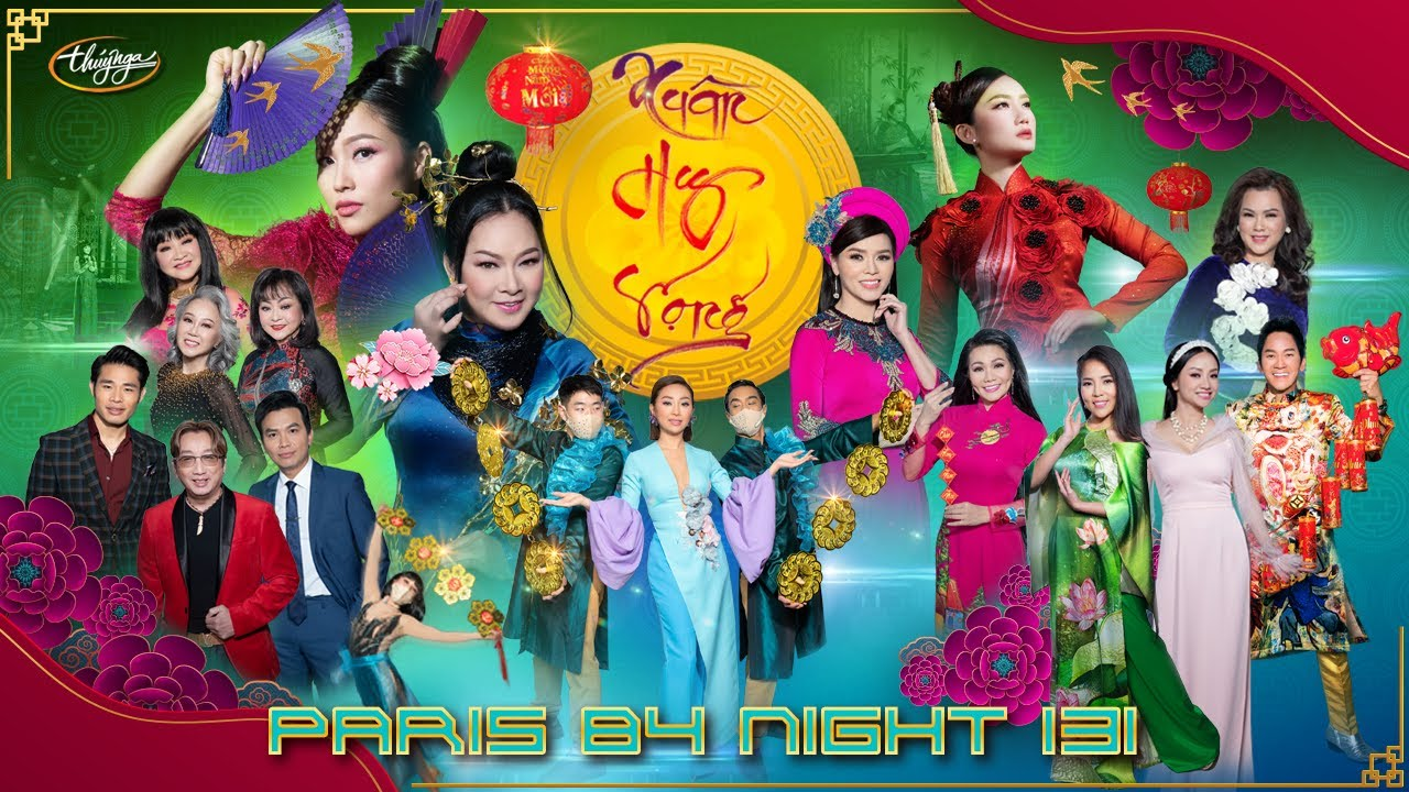 Paris By Night 131 - Xuân Hy Vọng (Full Program)