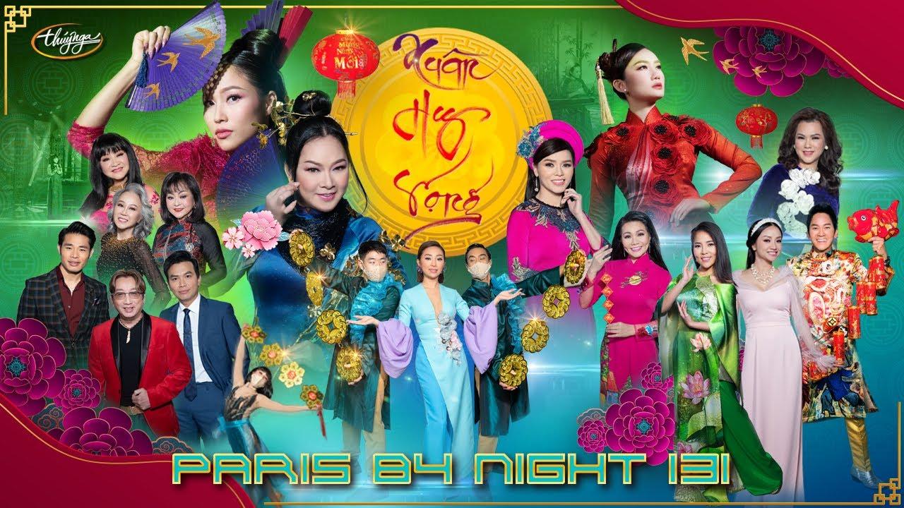 Paris By Night 131 - Xuân Hy Vọng (Full Program)