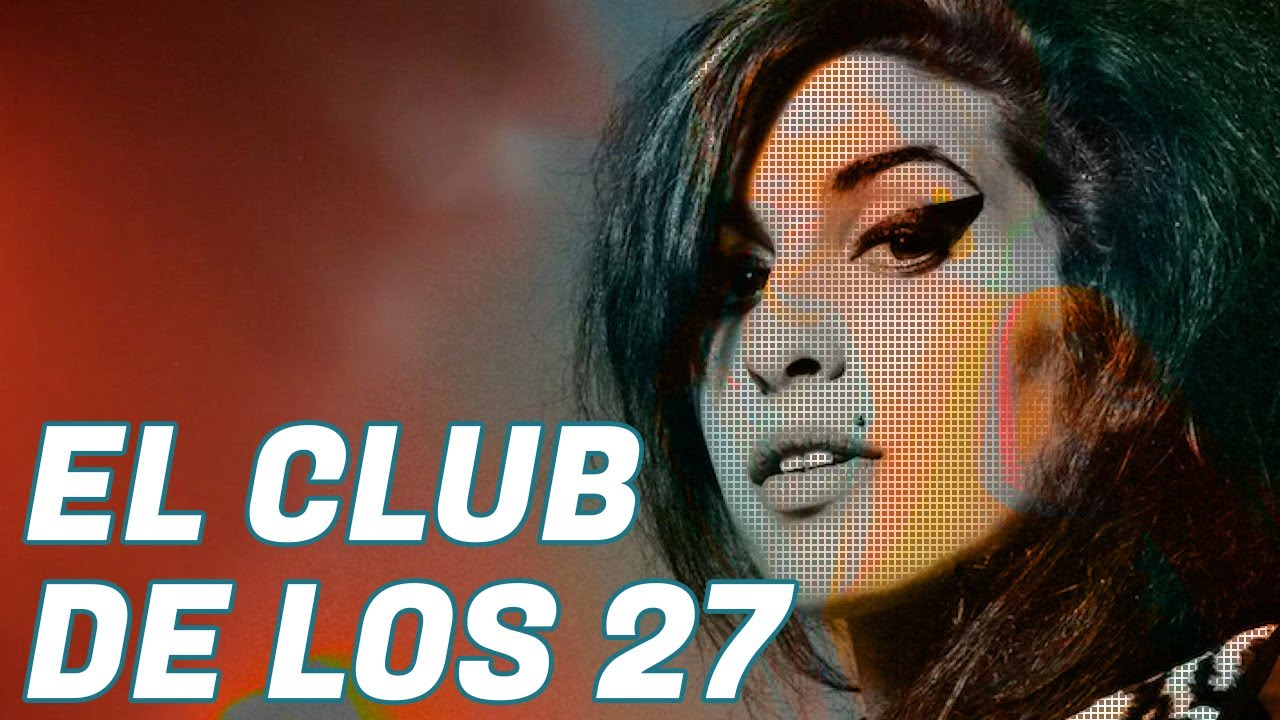 Amy Winehouse y la historia de El Club de los 27