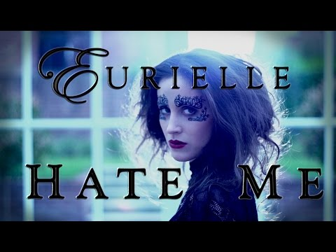 EURIELLE - HATE ME (Official Video)