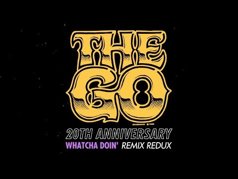 VAULT 41: 20th ANNIVERSARY THE GO 'WHATCHA DOIN'' REMIX REDUX
