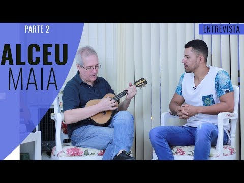 Entrevista com Alceu Maia l Parte 2