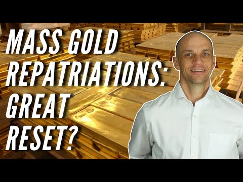 Mass Gold Repatriations by Central Banks