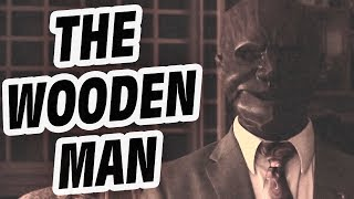 The Wooden Man - Internet Mysteries