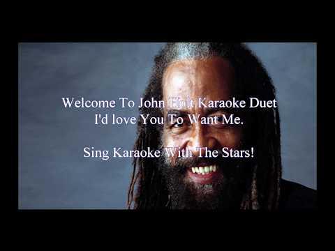 John Holt I'd Love You To Love Me Karaoke Duet