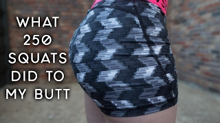WHAT 250 SQUATS DID TO MY BUTT IN ONE DAY