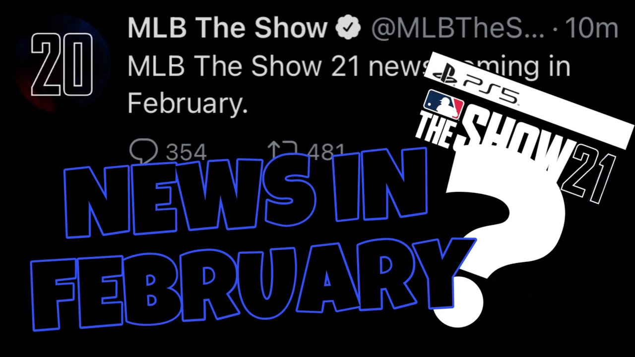 MLB The Show 21 NEWS coming in FEBRUARY!! MLB The Show 21