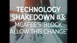 Tech Shakedown #3: McAfee