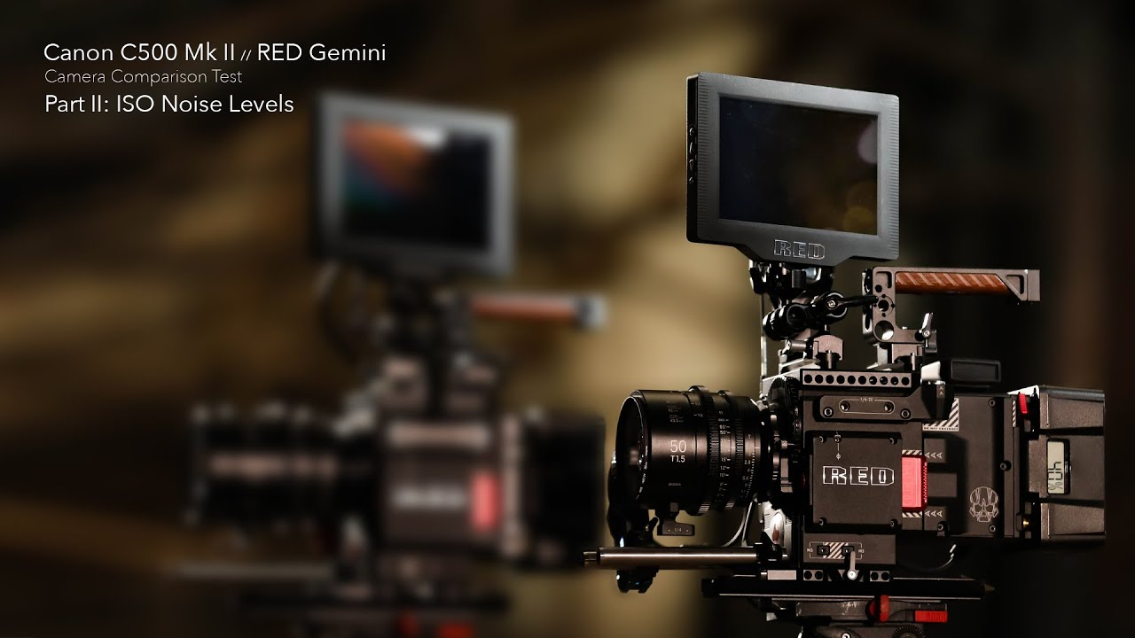 """FINAL LOOKS"" PREVIEW: ISO NOISE LEVELS - CANON C500 MARKII VS. RED GEMINI"