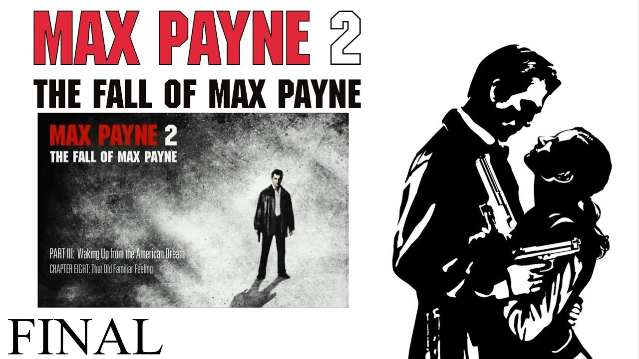 how to pass max payne part 3 chapter 8
