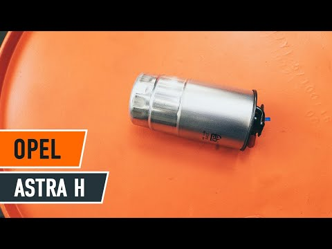 Hvordan bytte Drivstoffilter på OPEL ASTRA H BRUKSANVISNING