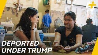 We met the people deported under President Trump [Pt. 3] | AJ+