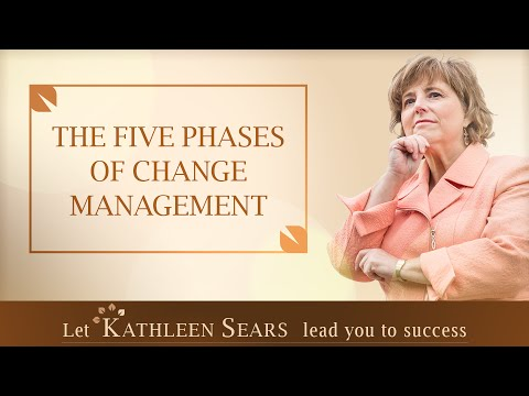 The Five Phases Of Change Management By Kathleen Sears